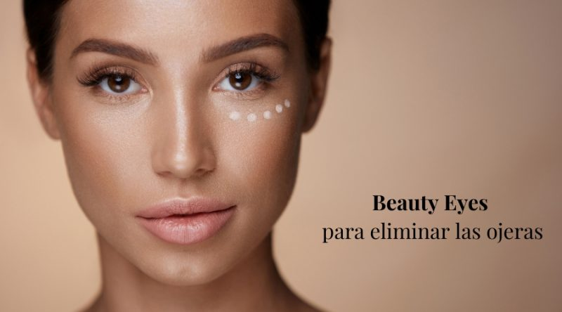 Beauty Eyes para eliminar las ojeras
